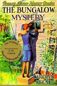 Nancy Drew Book 3: The Bungalow Mystery