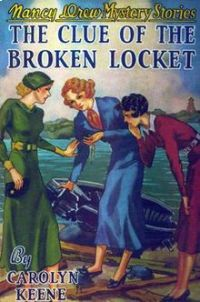 Nancy Drew Book 11: The Clue of the Broken Locket