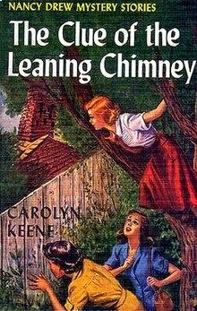 Nancy Drew Book 26: The Clue of the Leaning Chimney