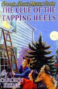 Nancy Drew Book 16: The Clue of the Tapping Heels