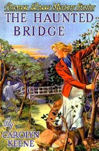 Nancy Drew Book 15: The Haunted Bridge