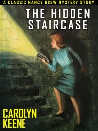 Nancy Drew Book 2: The Hidden Staircase