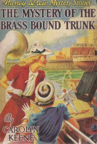 Nancy Drew Book 17: The Mystery of the Brass Bound Trunk