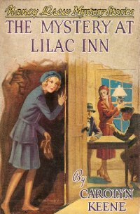 Nancy Drew Book 4: The Mystery at Lilac Inn