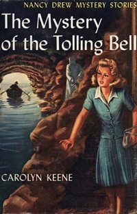 Nancy Drew Book 23: The Mystery of the Tolling Bell