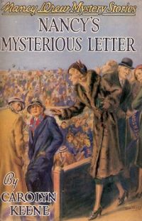 Nancy Drew Book 8: Nancy's Mysterious Letter