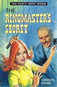 Nancy Drew Book 31: The Ringmaster's Secret
