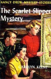 Nancy Drew Book 32: The Scarlet Slipper Mystery
