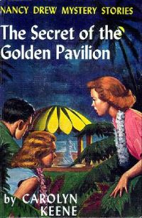 Nancy Drew Book 36: The Secret of the Golden Pavilion