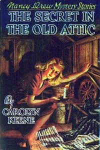 Nancy Drew Book 21: The Secret in the Old Attic