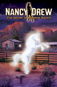 Nancy Drew Book 5: The Secret of Shadow Ranch