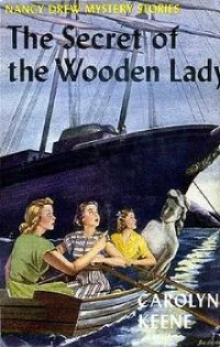 Nancy Drew Book 27: The Secret of the Wooden Lady