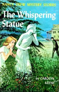Nancy Drew Book 14: The Whispering Statue