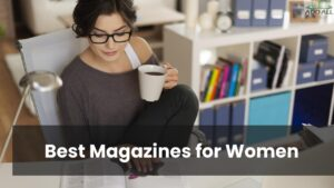 Best Magazines for Women