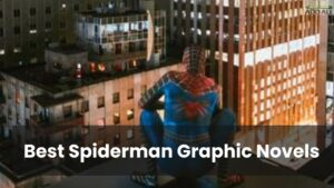 Best Spiderman Graphic Novels