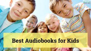 Best Audiobooks for Kids