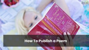 How To Publish a Poem