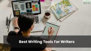 Best Writing Tools For Writers