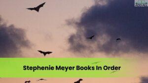 Stephenie Meyer Books In Order